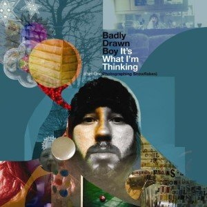 Badly-Drawn-Boy-Its-What-Im-Thinking