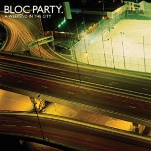 Bloc_Party_-_A_Weekend_In_The_City
